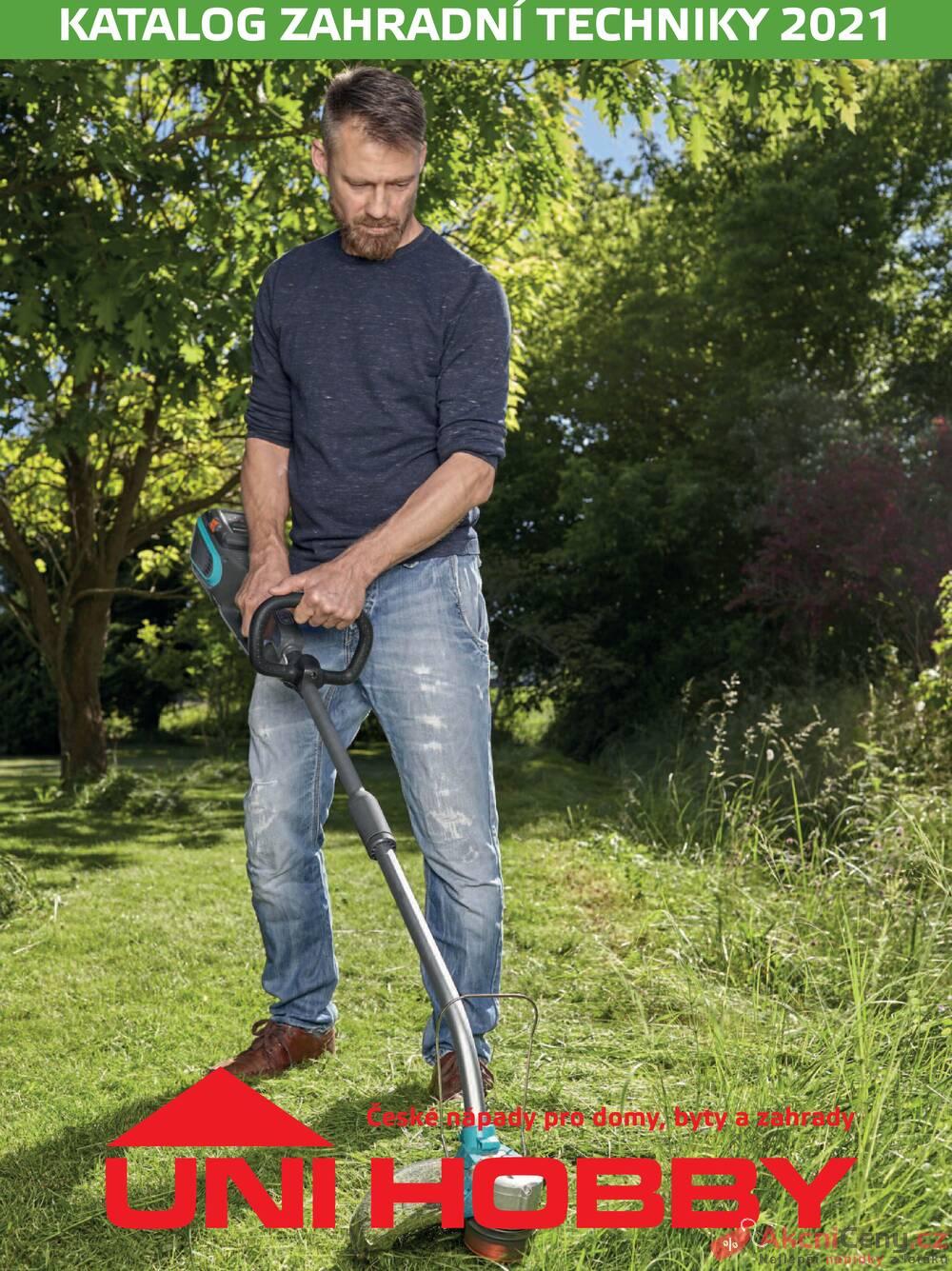 Leták UNI HOBBY - Uni Hobby Zahradní technika od 12.3. do 31.8.2021 - strana 1