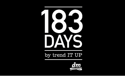 183 DAYS by trend IT UP!